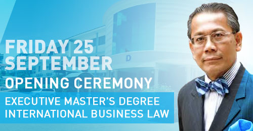 Opening Ceremony for the Executive Master's Program in International Business Law
